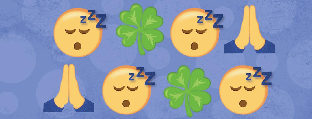 sleep emojis, a four leaf clover emojis, and praying hand emojis