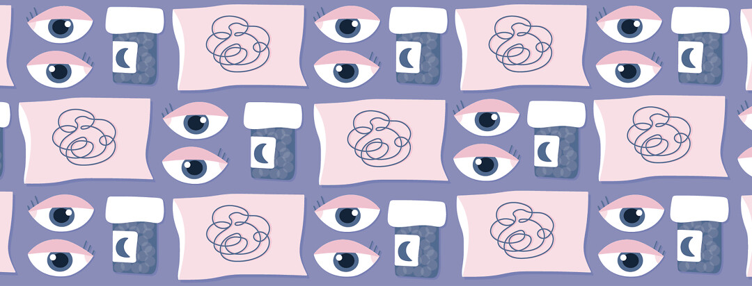 a pattern of pillow anxiety, insomniac eyes, and sleep medication