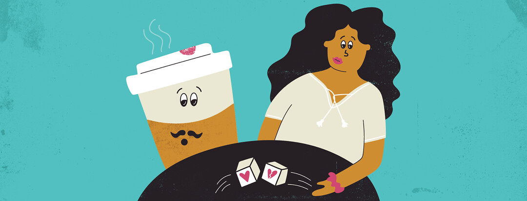 a woman and a cup of coffee rolling dice with a heart and a broken heart on them